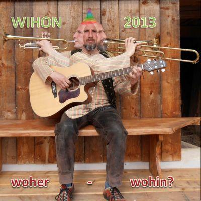 """WIHON 2013  """"woher - wohin?"""""""
